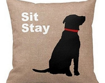 Sit Stay Labrador Black Dog - Pillow Cover