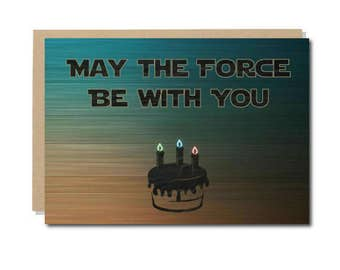Star Wars Birthday Card, Birthday Force Geek Cards, Geeky Wishes for Birthday, May the Force be with you,  A6 size, 300 gsm