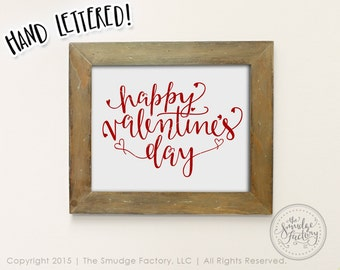 Happy Valentine's Day Printable File • Hand Lettered Wall Art, Home Decor • Instant Download • DIY Sign, Heart Lettering Decoration