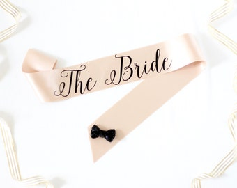 The Bride Bachelorette Sash in Font #6 - Bachelorette Party - Bride Gift - Bride Sash - Bridal Shower - Accessory - Bachelorette Sash