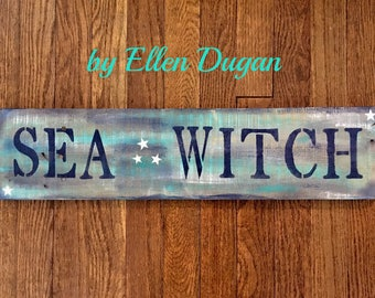 Sea Witch Rustic Sign