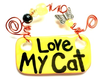 Love My Cat #555 yellow ceramic sign/cat sign/cats/cat Rescue/love/cat paws