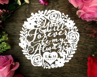 Personalised Papercut Template 'You Will Forever Be My Always' Valentines Wedding PDF JPEG for handcut & SVG for Silhouette Cameo or Cricut