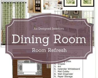 Online Interior Design: Dinin Room E-Design. Room Refresh. Online Decorating.