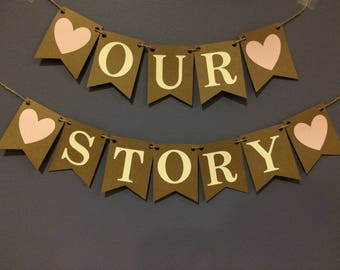 Our Story Wedding Banner