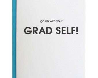 Graduation Card. Grad Self Graduation Letterpress Card