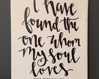 I Have Found the One Whom My Soul Loves Handwritten Canvas