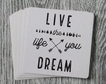 Live The Life You Dream - Handprinted Letterpress Coaster Set