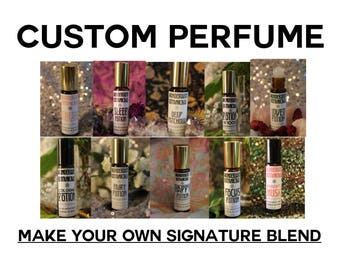 Custom Perfumes  Create Your Own Signature Scent Natural aromatherapy essential oil blends artisan fragrance, gift, present,