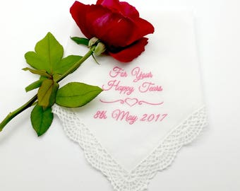 Bridal/Wedding Handkerchief. Hanky with a Lace Edge, Machine Embroidered - For Your Happy Tears
