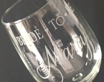 Personalized 20 Ounce Etched bride to be Wine Glass