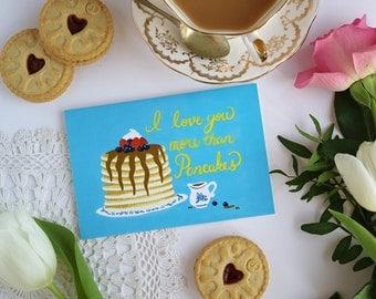 Pancakes Card - I Love You Card - Greeting Card