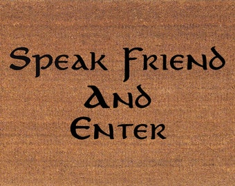 "Speak Friend and Enter - Lord of the Rings Door Mat - Coir Doormat Rug - 2' x 2' 11"" (24 x 35 Inches) - Welcome Mat - Housewarming Gift"