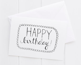 Happy Birthday Hand lettered Card, print, typography gift, holiday present, bedroom home decor quote, card, mom sister friend dad brother