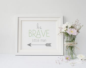 Nursery Digital Print, Boy Nursery Print, Baby Boy Art, Baby Boy Nursery Print, Digital Prints, Be Brave Little Man Print, Brave Art, Digita