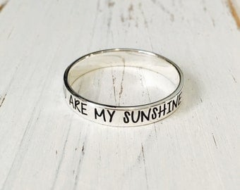 You Are My Sunshine Message Ring/Personalized Engraved ring, 925 Sterling Silver Band Ring/engraving inside sold separately