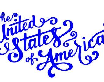 The United States of America SVG File, Quote Cut File, Silhouette File, Cricut File, Vinyl Cut File, Stencil