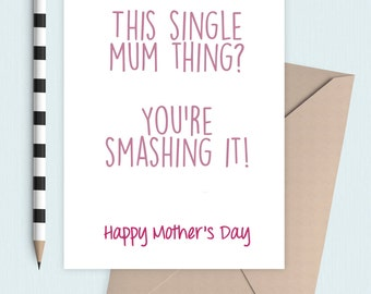 Single Mum or Mam Mother's Day card