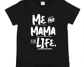 READY TO SHIP - Size Small 6/8 Black - Me and Mama for Life - Trendy Kids' Tees - Unisex Kids' Shirts - Me and Mama - Unisex Baby Clothing