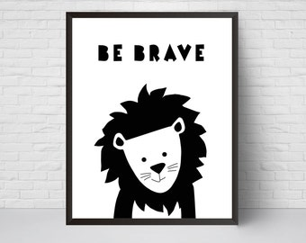 Be Brave Lion Nursery Print, Safari animal poster, Black White Modern Art, Baby Boy Kids Room Decor, Large Print, Minimalist Poster peekaboo