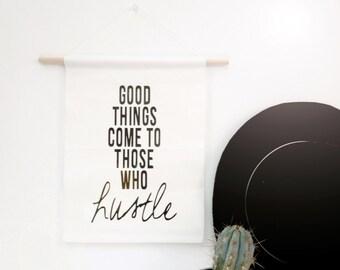 Hustle - Canvas Banner