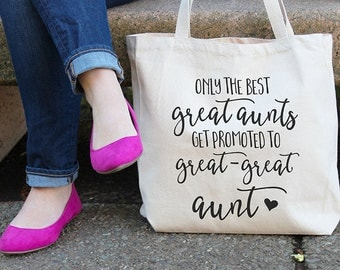 Only the best great aunts get promoted to great great aunt, Canvas tote bag, All-purpose handbag, Great aunt, Great aunt gifts, Auntie, T28