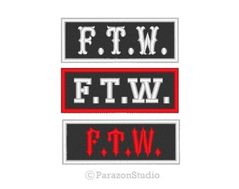 All Sizes (B) - Custom Embroidered F.T.W. FTW Motorcycle Biker Outlaw Sew on Patch