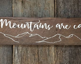 The Mountains Are Calling: Hand-Painted Sign on Reclaimed Barnwood Lumber