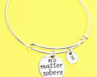 Long distance friendship bracelet, no matter where bracelet, bangle bracelet, personalized, custom, initial, quote,distance friend, bff gift