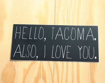 Tacoma WA Love You Custom Vinyl Sticker