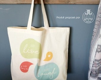 "Tote Bag cotton XL ""Just Live Just Laugh Just Love"""