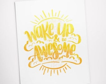 Printable Art, Wake Up and Be Awesome, Inspirational Quote, Motivational Art, Typography Quote, Digital Download Print, Quote Printables