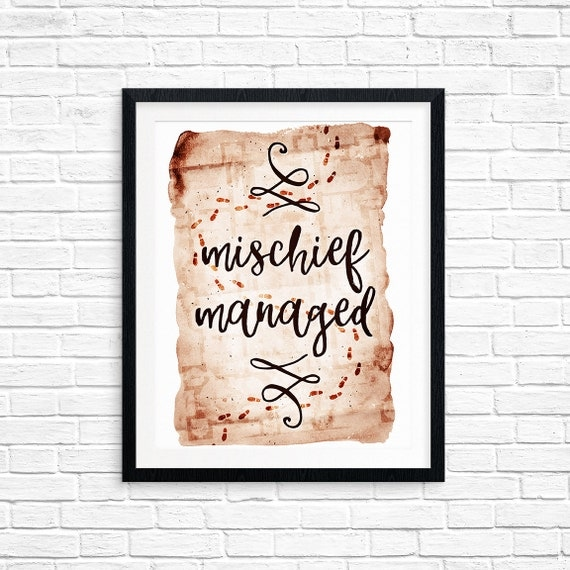 Printable Art, Mischief Managed, Harry Potter Quote, Book Quote, Inspirational Quote, Typography Art Prints, Digital Download Print