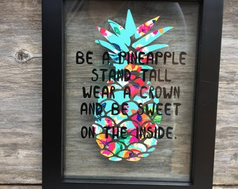 Pineapple quote, framed pineapple quote, floating frame, custom pineapple, be sweet on the inside