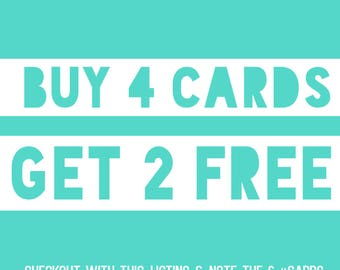 Buy 4 Cards Get 2 Free