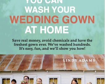 YES! You Can Wash Your Wedding Gown at Home - 40 PAGE Guide / PDF Download - Save Money, Avoid Chemicals, Have a Fresher Gown, It's Easy!