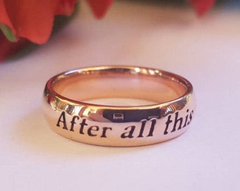 Harry Potter Ring, Rose Gold, 10 Karat, J.K. Rowling, After All this Time, Always, Love, Quote Ring, Snape, Handmade, Personalized ring
