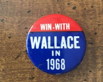 """1968 Presidential Campaign Pin George Wallace Election Pin """"Win With Wallace in 1968"""""""