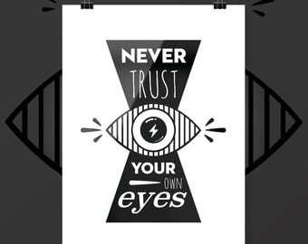 Displays Never trust your own eyes - revisited Obey - Poster