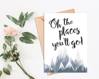 """Graduation Card Printable Saying """"Oh the Places You'll Go!"""" graduation gift card for her graduation gift card for him printable graduation"""