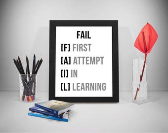 Fail Printable Quotes, First Attempt Sayings, Attempt Print Art, Learning Inspirational Prints, Fail Black And White Printable