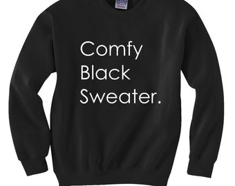 Sweatshirt, Comfy Black Sweater, Fall Shirt for Women, Black Sweatshirt, Tumblr Sweatshirt, Oversized Sweatshirt, Date Night, Tumblr Shirts,