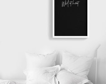 Wild At Heart | Typography Printable Poster | Black and white  Digital file Instant Download | Minimalist Scandinavian decor | Gallery Wall