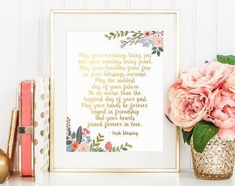 Gold Letter Print, May your mornings bring joy, Irish Blessing, Irish Toast, Wedding Blessing, Gold Floral Decor, Wedding Toast, Irish Decor