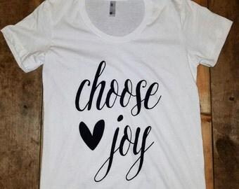 SALE! Choose joy Women's tee,  white, screen print tshirt