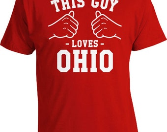 This Guy Loves Ohio State Shirt Home T Shirt Team Gifts Ohio Home Clothes Football TShirt Basketball Clothing Sports Team Mens Tee TGW-248