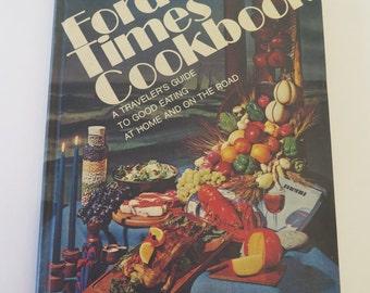 Vintage Cookbook Travel Guide, Ford Times Cookbook, Volume 6, 1974, Nancy Kennedy