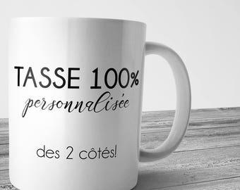 "Personalized ""100%"" mug, logo, quote illustration choice, color, coffee mug, tea, original, unique, personalized gift"