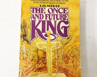 The Once and Future King book.  TH White.  Vintage Paperback Circa 1987.  Fiction, Arthurian legends.  Sword in the Stone.  Camelot Merlin