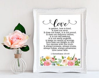 Love is patient love is kind,  1 Corinthians 13 : 4-8, bible verse print, scripture printable art, christian art print,floral wedding decor